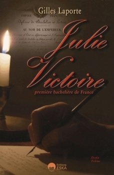 Couverture du livre : Julie Victoire, première bachelière de France