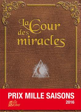 Couverture du livre : La Cour des Miracles