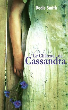 Couverture du livre : Le château de Cassandra