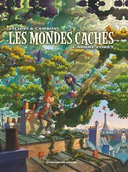 Couverture du livre : Les mondes cachés, Tome 1 : L'Arbre-Forêt