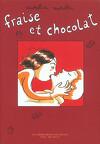 Fraise et Chocolat, tome 1