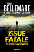 Issue fatale : 75 histoires extraordinaires