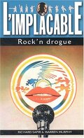 L'Implacable, Tome 13 : Rock 'n' drogue