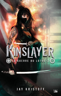La Guerre du Lotus, Tome 2 : Kinslayer