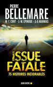 Issue fatale : 75 histoires extraordinaires