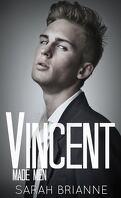 Made Men, Tome 2 : Vincent