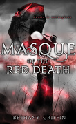 Masque of the Red Death, tome 1 : Masque of the Red Death