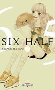 Six Half, tome 2