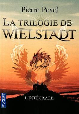 Couverture du livre : La trilogie de Wielstadt, intégrale