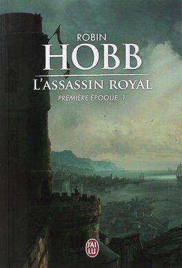 Couverture du livre : L'Assassin Royal - Première époque, Tome 1