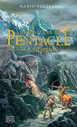 Couverture du livre : Les Maîtres du Pentacle, Tome 1 : Nord