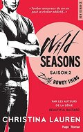 Wild Seasons, Tome 2 : Dirty Rowdy Thing