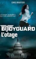 Bodyguard, Tome 1 : L'Otage