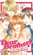 Dear Brother !, Tome 5