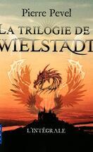 La trilogie de Wielstadt, intégrale