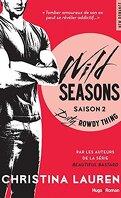Wild Seasons, Tome 2 : Dirty Rowdy Thing