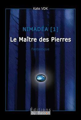 Couverture du livre : Nimadéa, Tome 1 : Le Maître des Pierres