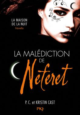 Couverture du livre : La Maison de la Nuit, HS 10.5 : La Malédiction de Neferet