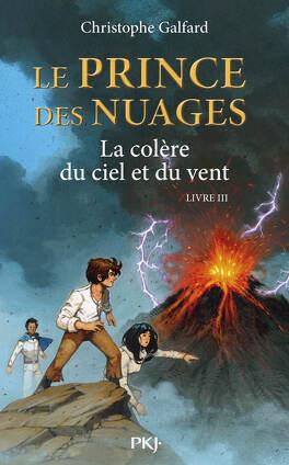 Couverture du livre : Le Prince des nuages, Tome 3 : La Colère du ciel et du vent