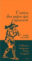 Contes des sages qui s'ignorent