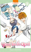Your lie in april, tome 3