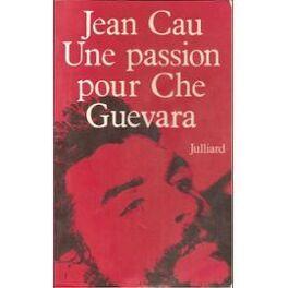 Couverture du livre : Une passion pour Che Guevara