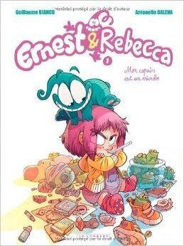 Couverture du livre : Ernest et Rebecca, tome 1 : Mon copain est un microbe