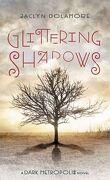 Dark Metropolis Tome 2: Glittering Shadows