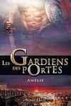couverture Les gardiens des portes tome 3 - Amélie