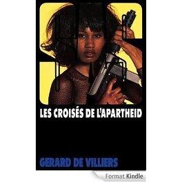 Couverture du livre : SAS, Tome 115 : Les Croisés de l'Apartheid