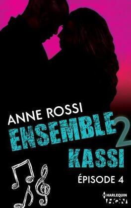 Couverture du livre : Ensemble - Kassi épisode 4