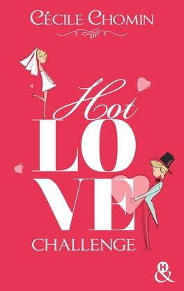 Couverture du livre : Hot Love Challenge