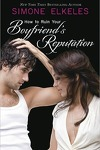couverture How to Ruin, Tome 3 : How to Ruin Your Boyfriend's Reputation