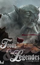 Trolls et légendes : L'Anthologie officielle