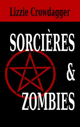 Couverture du livre : Sorcières & Zombies