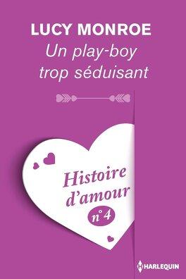 Couverture du livre : Un play-boy trop séduisant