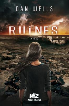 Couverture du livre : Partials, Tome 3 : Ruines