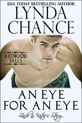 Couverture du livre : Redwood Falls, Tome 2 : An Eye for an Eye: Zach & Katie's Story