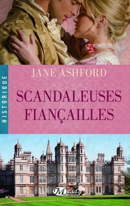 Couverture du livre : Scandaleuses Fiançailles