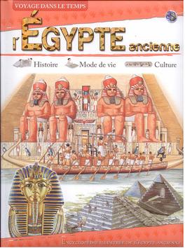 Voyage Dans Le Temps L Egypte Ancienne Livre De Collectif
