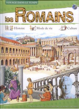Voyage Dans Le Temps Les Romains Livre De Collectif
