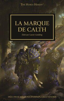 Couverture du livre : L'Hérésie d'Horus, tome 25 : La Marque de Calth