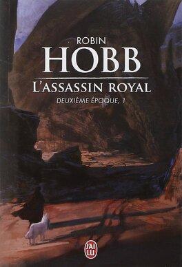 Couverture du livre : L'Assassin Royal - Deuxième époque, tome 1