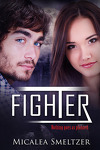 Outsider, Tome 3 : Fighter