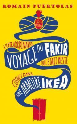 Couverture du livre : L'extraordinaire voyage du fakir qui était resté coincé dans une armoire Ikéa