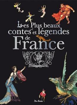 Couverture du livre : Les plus beaux contes et légendes de France