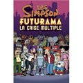 Les Simpson, Futurama : La crise multiple