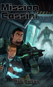 Conspirations Galactiques, Tome 2 : Mission Cassini
