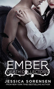 Death Collectors, Tome 1 : Ember