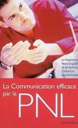 La communication efficace par la PNL